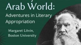 Tolstoy in the Arab World: Adventures in Literary Appropriation